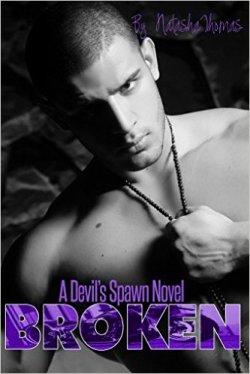 Broken: A Devil's Spawn MC Novel Book 5